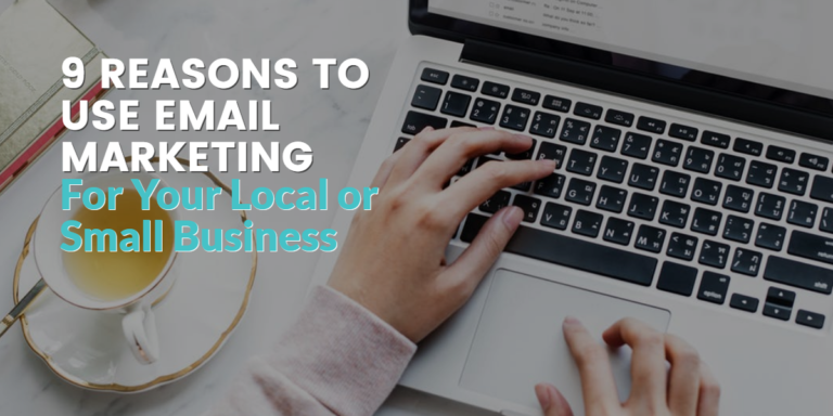 9 Reasons to Use Email Marketing for Your Small Business
